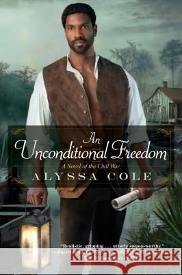 An Unconditional Freedom Alyssa Cole 9781496707482
