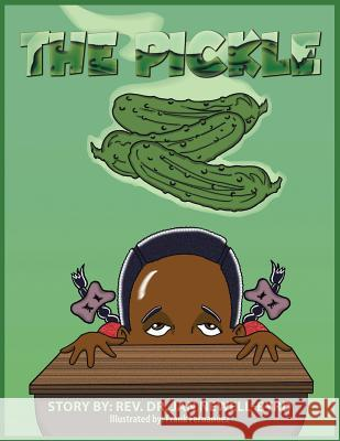 The Pickle Rev Dr Jan Newell-Byrd 9781496912688