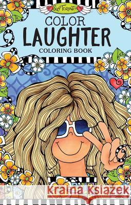 Color Laughter Coloring Book Suzy Toronto 9781497201606