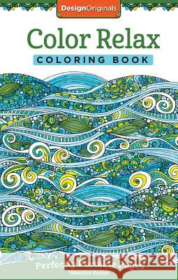 Color Relax Coloring Book: Perfectly Portable Pages Valentina Harper 9781497201781