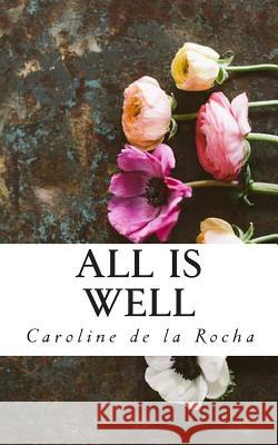 All Is Well Caroline M. D 9781497345225