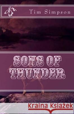 Sons of Thunder: Travel Edition Tim James Simpson 9781497366909