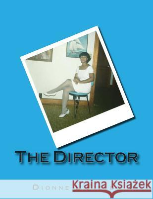 The Director Dionne Fields Dionne Fields 9781497413603
