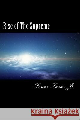 Rise of the Supreme MR Lonzo Luca 9781497444683