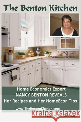 The Benton Kitchen Nancy L. Benton 9781497468955