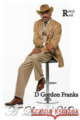 A Ladies Man MR D. Gordon Frank 9781497504721
