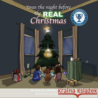 Twas the Night Before the Real Christmas Glenda Owens Ty Schafrath 9781498407793