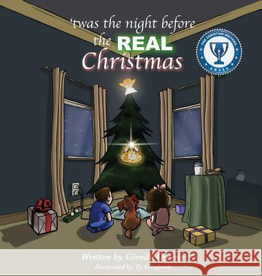 Twas the Night Before the Real Christmas Glenda Owens Ty Schafrath 9781498407809