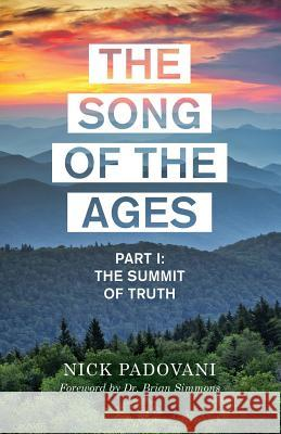 The Song of the Ages Nick Padovani 9781498430357