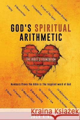God's Spiritual Arithmetic Jack King 9781498438995