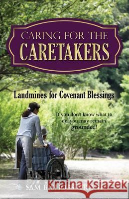 Caring for the Caretakers Sam Bishops Oroge 9781498443562