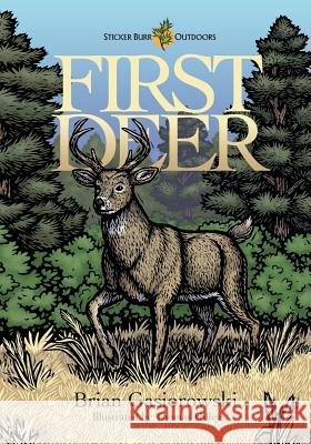 First Deer Brian Gasiorowski 9781498458245