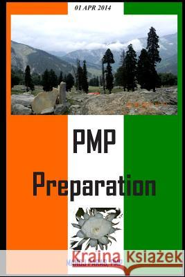 Pmp Preparation: Study Guide for Project Management MR Manoj y. Para 9781499119381