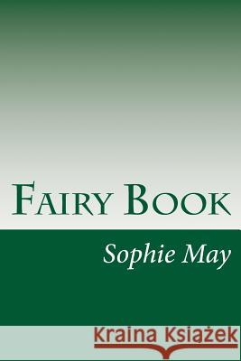 Fairy Book Sophie May 9781499125269
