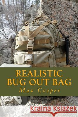 Realistic Bug Out Bag Max Cooper 9781499215076