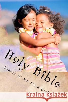 Beauty N' Me Sista Club Holy Bible: The New Testament Beauty N' Me 9781499377200