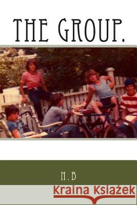 The Group: The Group N. B 9781499381672