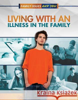 Living with an Illness in the Family Viola Jones Tabitha Wainwright 9781499436945
