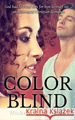 Color Blind Michelle Lindo-Rice 9781499529616