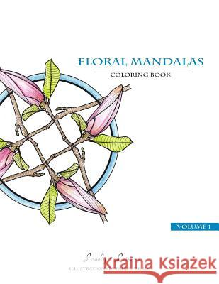 Floral Mandalas: Lovely Leisure Coloring Book Paula Parrish 9781499631623 Createspace