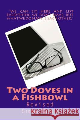 Two Doves in a Fishbowl: Revised Simona Ciarlo 9781499642513