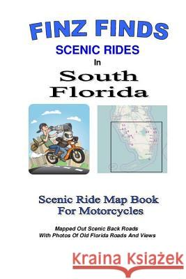 Finz Finds Scenic Rides in South Florida Steve
