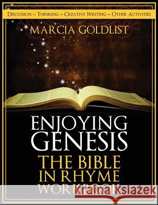 Enjoying Genesis: The Bible in Rhyme Workbook Marcia Goldlist 9781499677607