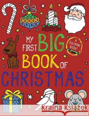 My First Big Book of Christmas Little Bee Books 9781499810073