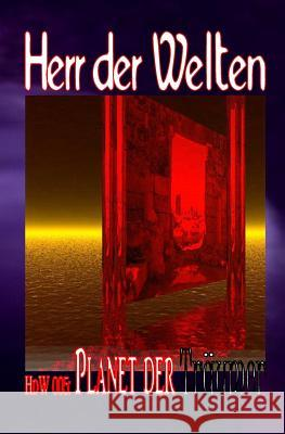 Hdw 005: Planet Der Trumer Wilfried a. Hary 9781500589035