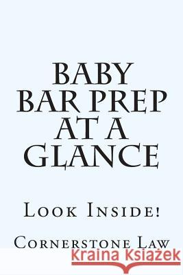 Baby Bar Prep at a Glance: Look Inside! Cornerstone Law 9781501003530