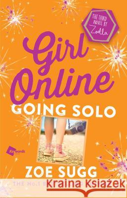 Girl Online: Going Solo Zoe Sugg 9781501162121