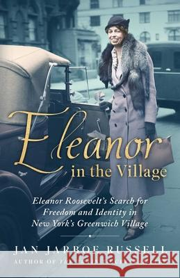 Eleanor in the Village Jan Jarboe Russell 9781501198151