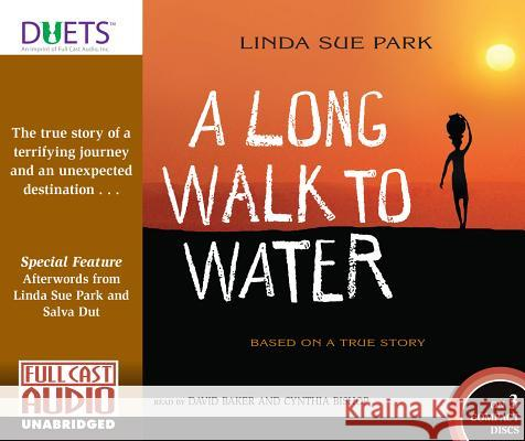 A Long Walk to Water: Based on a True Story - audiobook Linda Sue Park David Baker Cynthia Bishop 9781501237553