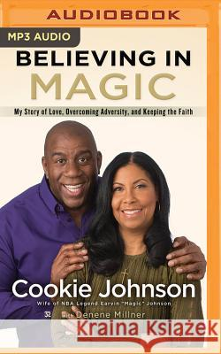 Believing in Magic - audiobook Cookie Johnson Robin Miles 9781501274596