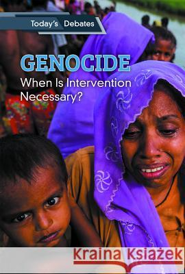 Genocide: When Is Intervention Necessary? Erin L. McCoy Lila Perl 9781502644756