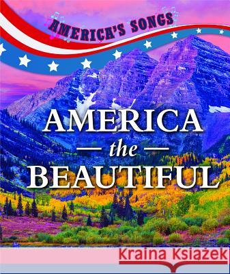 America the Beautiful Kristen Susienka 9781502648617