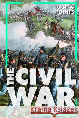 The Civil War Donna Reynolds 9781502657633