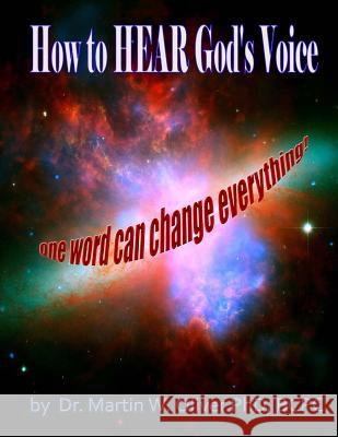 How to Hear God?s Voice: One Word Can Change Everything (Arabic Version) Dr Martin W. Olive Diane L. Oliver 9781502791597