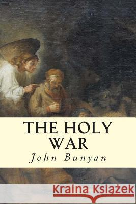 The Holy War John Bunyan 9781503105898