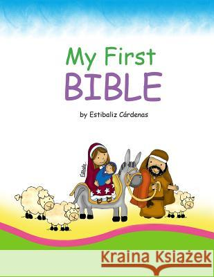 My First Bible Estibaliz Cardenas Gustavo Carrero 9781503201637