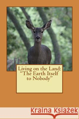 Living on the Land: