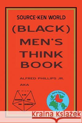 Source-Ken World (Black) Men's Think Book Alfred Phillip 9781503586932