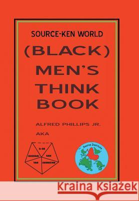 Source-Ken World (Black) Men's Think Book Alfred Phillip 9781503586949