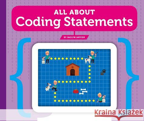 All about Coding Statements Jaclyn Jaycox 9781503832008