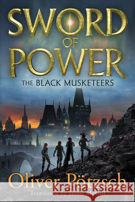Sword of Power Oliver Potzsch Jaime McGill 9781503904415
