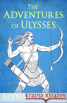 The Adventures of Ulysses  9781504035613