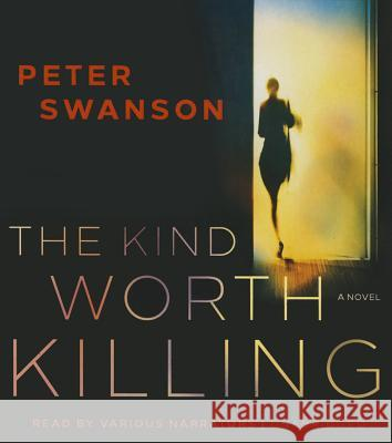 The Kind Worth Killing - audiobook Peter Swanson 9781504610643