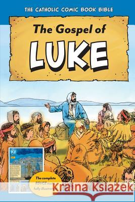 The Catholic Comic Book Bible: Gospel of Luke Tan Books 9781505110135