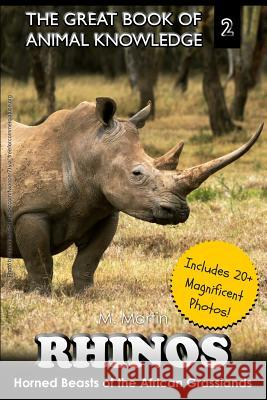 Rhinos: Horned Beast of the African Grasslands Mt Martin 9781505651256