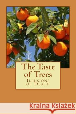 The Taste of Trees MS Mary E. Sims 9781505916157